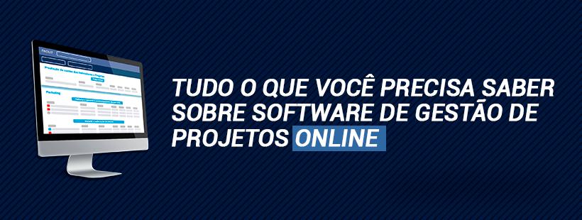 Tudo o que você precisa saber sobre software de gestão de projetos online