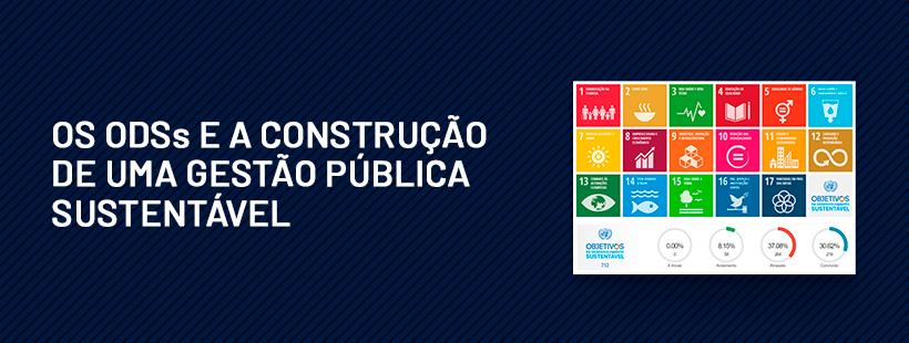 Os ODSs e a construção de uma gestão pública sustentável
